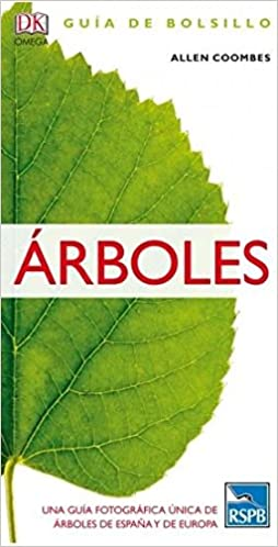 ARBOLES. GUÍA DE BOLSILLO (GUIAS DEL NATURALISTA): Amazon.es: COOMBES, ALLEN, PEREZ PEREZ, ROSA: Libros