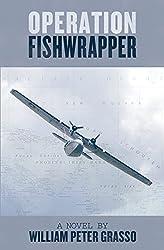 Operation Fishwrapper (Jock Miles WW2 Adventure Series Book 5)