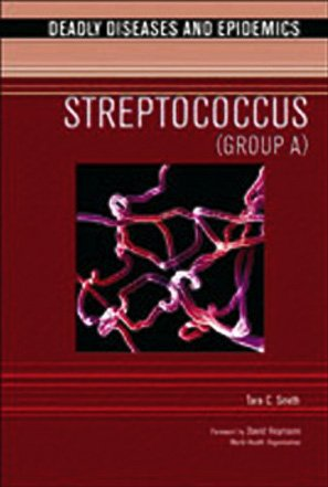 streptococcus-group-a-deadly-diseases-and-epidemicsout-of-print-deadly-diseases-epidemics-hardcover