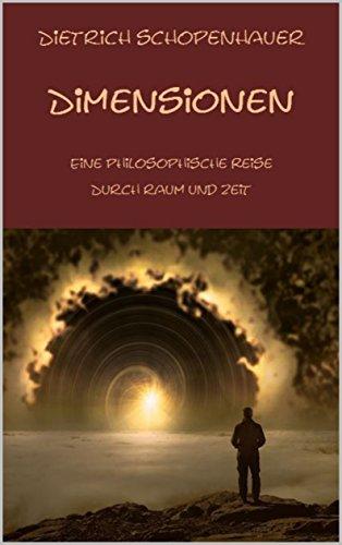 Dimensionen: Eine philosophische Reise durch Zeit und Raum (German Edition) (Erde Blauer Planet)