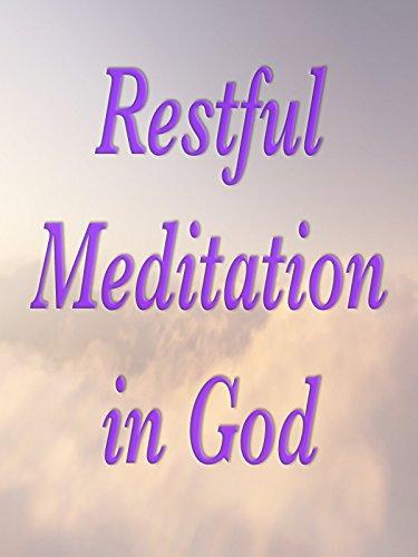 restful-meditation-in-god