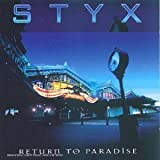 Return to Paradise by Styx (1998-08-02)