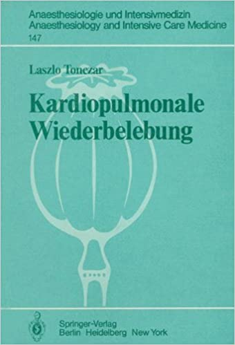 Book Kardiopulmonale Wiederbelebung (Anaesthesiologie und Intensivmedizin Anaesthesiology and Intensive Care Medicine)