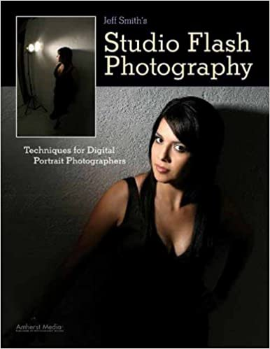 Jeff Smith's Studio Flash Photography: Techniques for