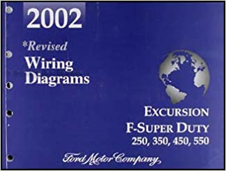 2002 ford excursion super duty f250 f350 f450 f550 wiring diagram manual:  ford: amazon.com: books  amazon.com