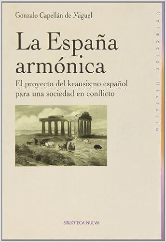 La España armónica (Historia Biblioteca Nueva): Amazon.es ...