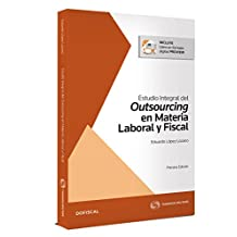 Estudio integral del outsourcing en materia laboral