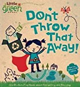 Don't Throw That Away!