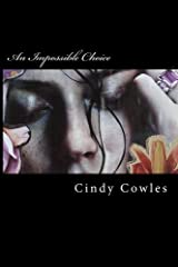 An Impossible Choice Paperback