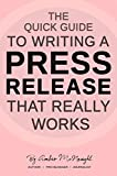The Quick Guide to Writing a Press Release That Really Works
