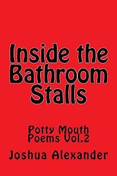 Amazon.com: Inside the Bathroom Stalls (Potty Mouth Poems ...