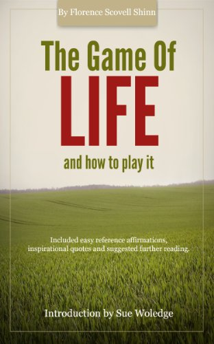 The Game Of Life And How To Play It Annotated Kindle Edition By