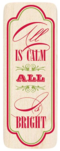 "{Single Count} Unique & Custom (1 1/2"" by 4"" Inches) ""All Is Calm All Is Bright Christmas Text"" Rectangle Shaped Genuine Wood Mounted Rubber Inking Stamp"