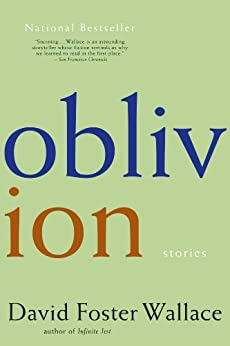 Oblivion: Stories by [Wallace, David Foster]