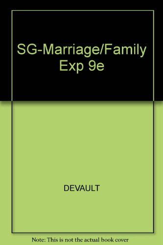 Study Guide for Strong/DeVault/Cohen's The Marriage & Family Experience: Intimate Relationships in a Changing Societ