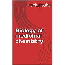 Biology of medicinal chemistry