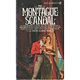 The Montague Scandal, Judith Harkness, 0451089227