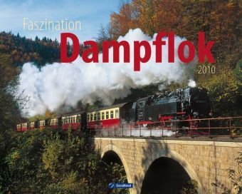 Faszination Dampflok 2010
