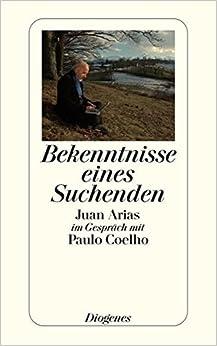 Book Bekenntnisse eines Suchenden. by Juan Arias (2001-04-30)