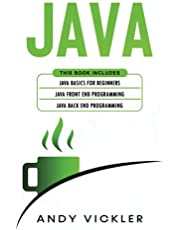 Java: This book includes : Java Basics for Beginners + Java Front End Programming + Java Back End Programming