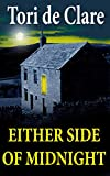 Either Side of Midnight: A Gripping Psychological Thriller (The Midnight Series Book 1) by  Tori de Clare in stock, buy online here