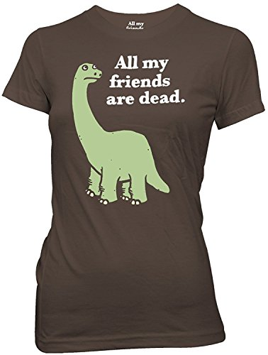 All My Friends Are Dead Dinosaur Juniors Chocolate T-shirt S