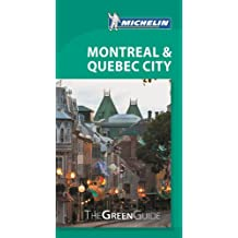 Michelin Green Guide Montreal & Quebe City, 1e