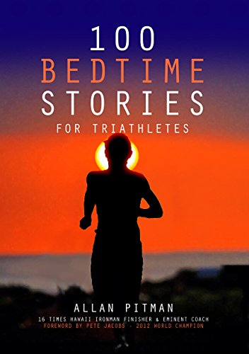 100 Bedtime Stories for Triathletes (The Iron Man Story)