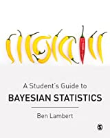 A Student's Guide to Bayesian Statistics Front Cover