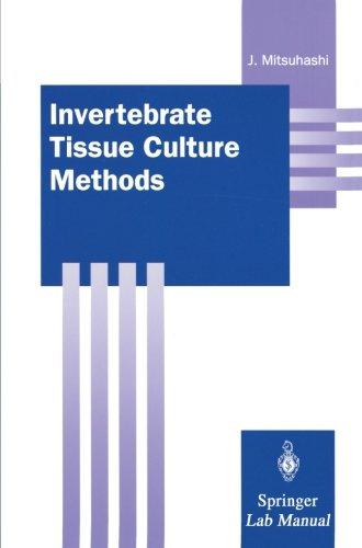 Invertebrate Tissue Culture Methods (Springer Lab Manuals)