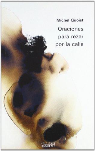 Oraciones Para Rezar Por La Calle (Spanish Edition)