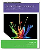 Implementing Change: Patterns, Principles, and Potholes (4th Edition)