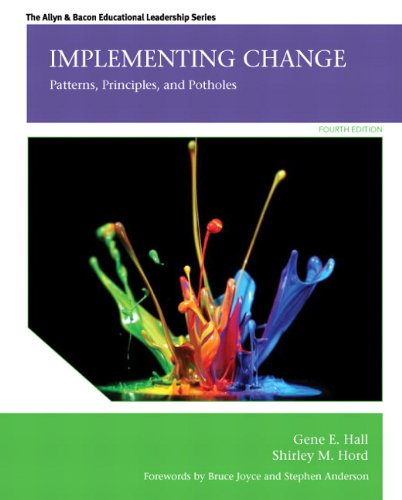 Implementing Change: Patterns, Principles, and Potholes (4th Edition) (Implementing Change Patterns Principles And Potholes 4th Edition)