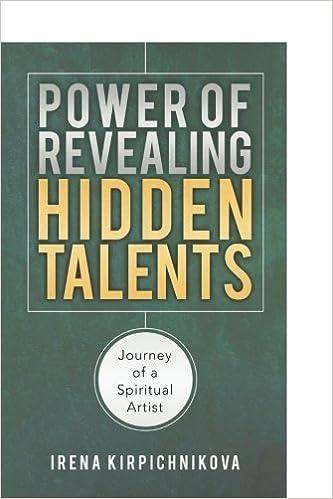 Book Power of Revealing Hidden Talents: Journey of a Spiritual Artist by Kirpichnikova, Irena (2014)