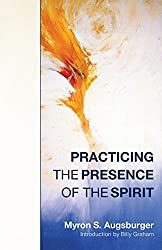 Practicing the Presence of the Spirit