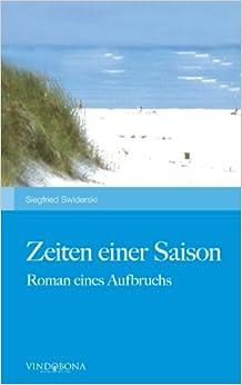 Book Zeiten einer Saison: Roman eines Aufbruchs