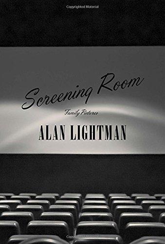 Screening Room: Family Pictures by Alan Lightman (2015-02-10), Alan Lightman