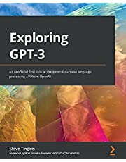 Exploring GPT-3: An unofficial first look at the general-purpose language processing API from OpenAI