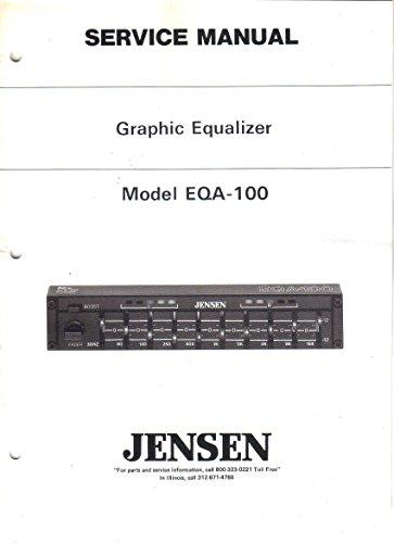 Jensen EQA-100 Graphic Equalizer, Service Manual Guide
