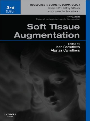 Soft Tissue Augmentation E-Book: Procedures in Cosmetic Dermatology Series (Expert Consult - Online and Print)