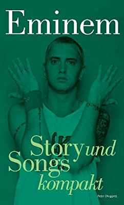 Eminem - Story und Songs kompakt (German Edition)