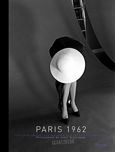 Paris 1962: Yves Saint Laurent and Christian Dior, The Early Collections