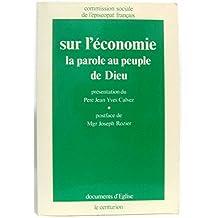Sur l'économie : la parole au peuple de Dieu