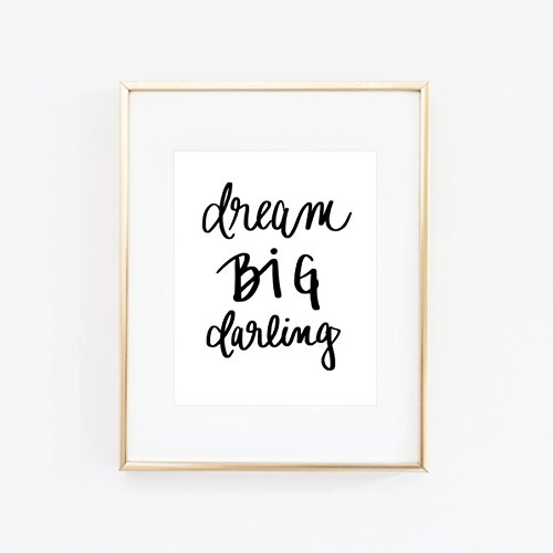 Dreams Print Sweet (Dream Big Darling Print Art | Motivational Quotes Inspirational Gallery Wall Office Accessories Home Decor)