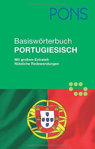PONS Basiswörterbuch Portugiesisch Für Unterwegs Alltag Und Beruf  Portugiesisch Deutsch Deutsch Portugiesisch + Extrateil  Nützliche Redewendungen