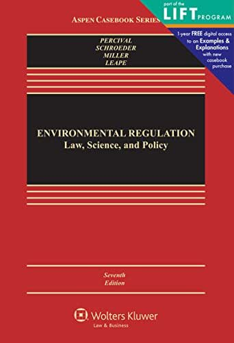 Environmental Regulation: Law, Science, and Policy (Aspen Casebook)