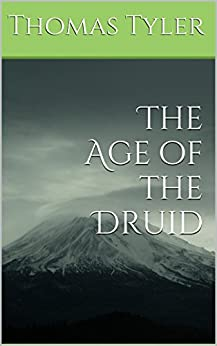 The Age of the Druid by [Tyler, Thomas]