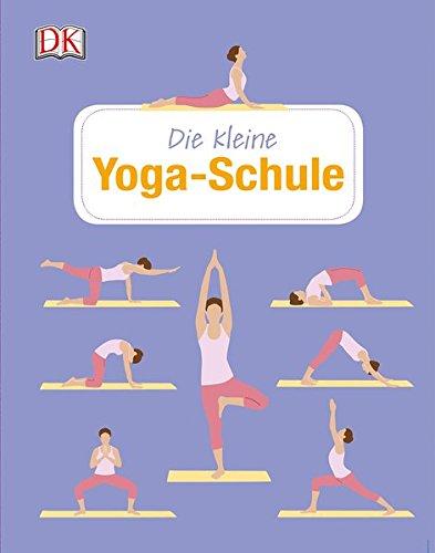 Die kleine Yoga-Schule Gebundenes Buch – 25. Januar 2016 Anke Wellner-Kempf Anke Wellner- Kempf Dorling Kindersley 3831030448
