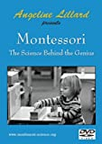 Angeline Lillard Presents Montessori: The Science behind the Genius