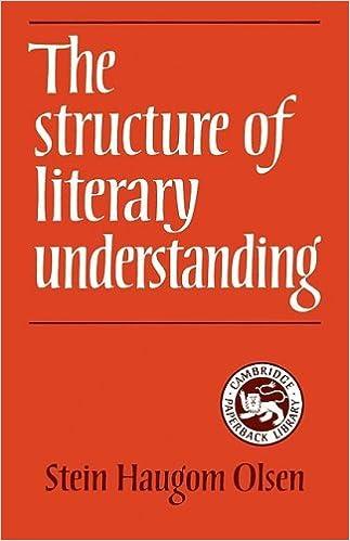 Structure of Literary Understanding by Stein Haugom Olsen (2008-10-13)